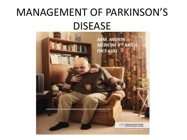 MANAGEMENT OF PARKINSON'S DISEASE AAM. AMJATH MEDICINE 4TH BATCH FHCS-EUSL