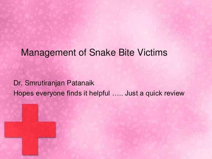 Management of snake bite victims