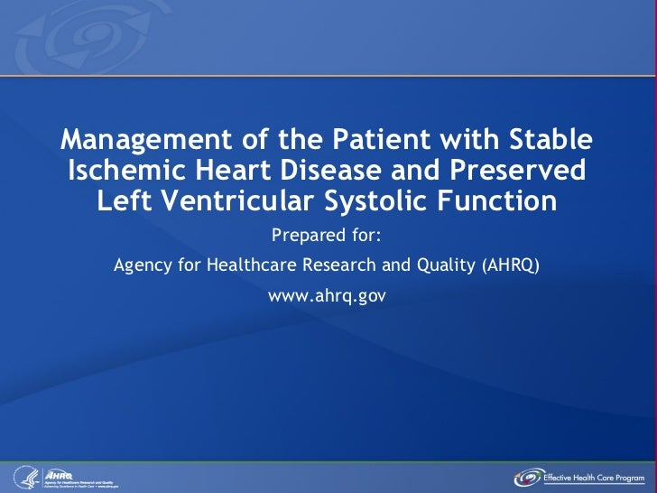 Management of the Patient with Stable Ischemic Heart Disease and Preserved Left Ventricular Systolic Function Prepared for...