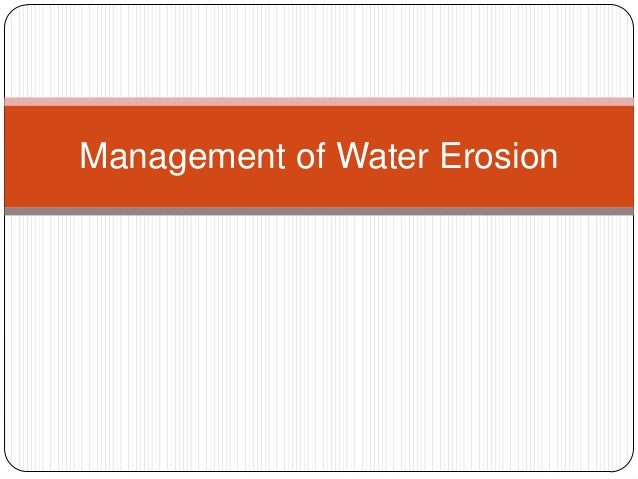 Management of Water Erosion