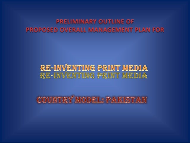 Re-Inventing Print Media Management: Country Model - Pakistan