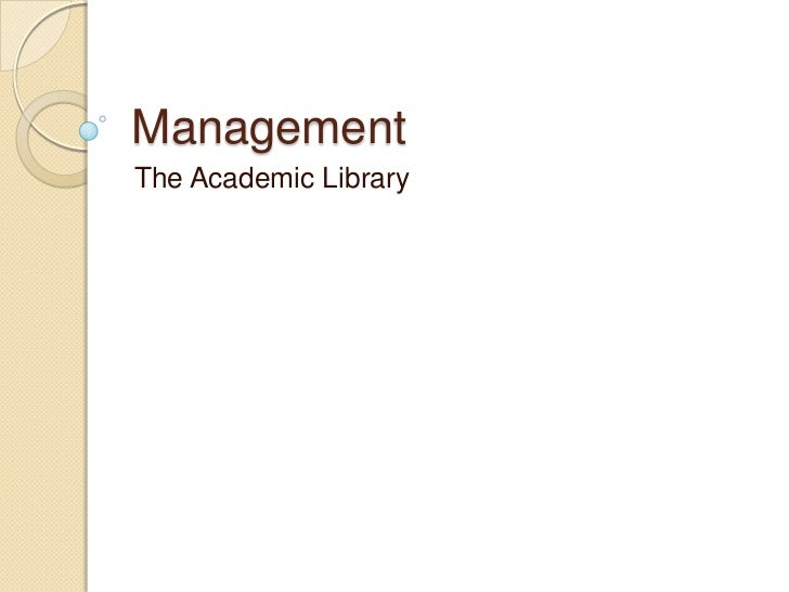 ManagementThe Academic Library