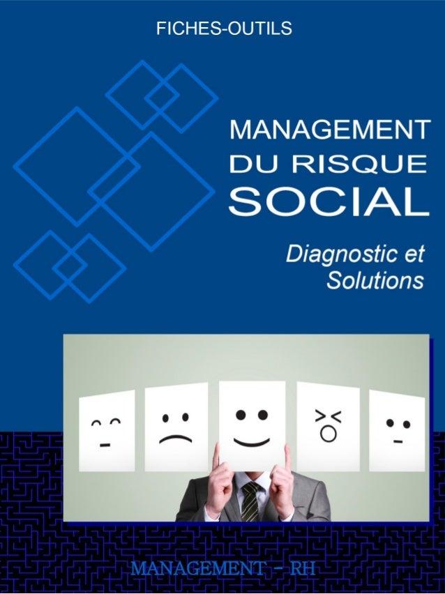 Fiche-Outil Management du Risque Social Approfondir Le Management du Risque Social - Landier & Labbé, Éd d'Organisation Le...