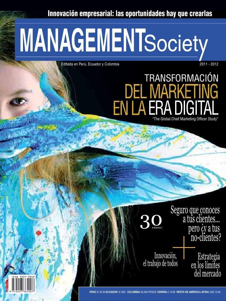 Innovación empresarial: las oportunidades hay que crearlas    Editada en Perú, Ecuador y Colombia                         ...