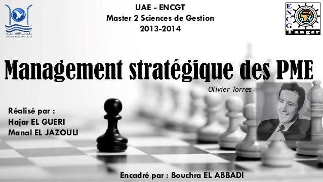 UAE - ENCGT Master 2 Sciences de Gestion 2013-2014 Encadré par : Bouchra EL ABBADI Réalisé par : Hajar EL GUERI Manal EL J...