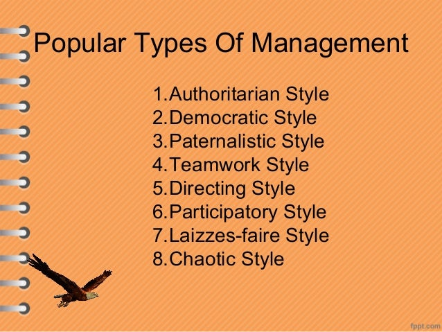 the four types of management to Management control can be defined as a systematic effort by business  weber's view tends to include all levels or types of organizational control as being .