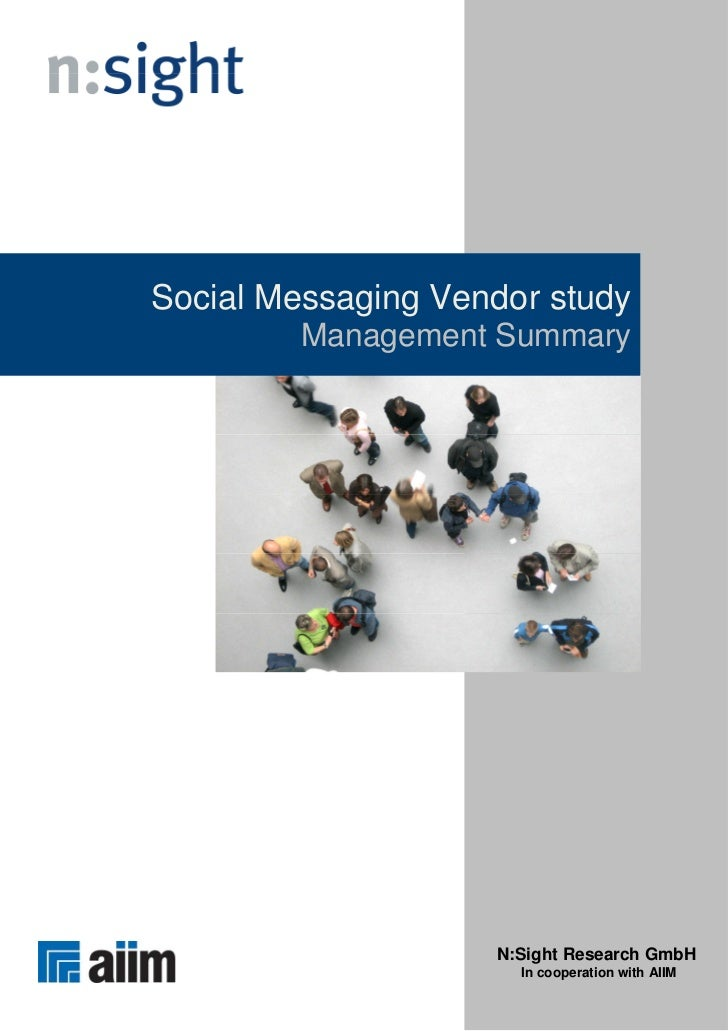 Social Messaging Vendor study         Management Summary                    N:Sight Research GmbH                      In ...