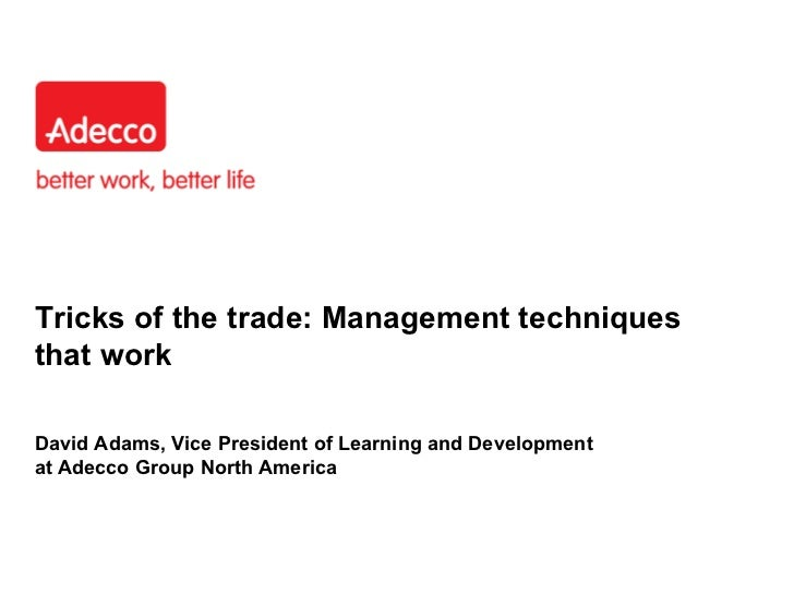 Management techniques that work webinar deck Adecco Staffing