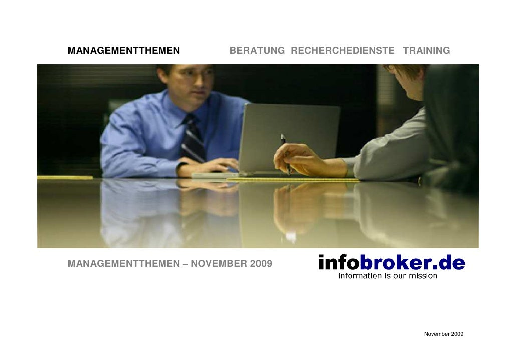 MANAGEMENTTHEMEN         BERATUNG RECHERCHEDIENSTE TRAINING     MANAGEMENTTHEMEN – NOVEMBER 2009                          ...
