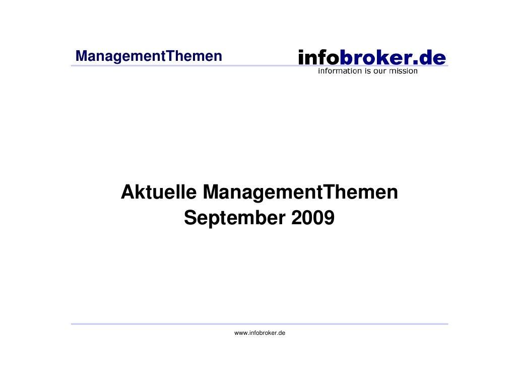 ManagementThemen         Aktuelle ManagementThemen            September 2009                        www.infobroker.de