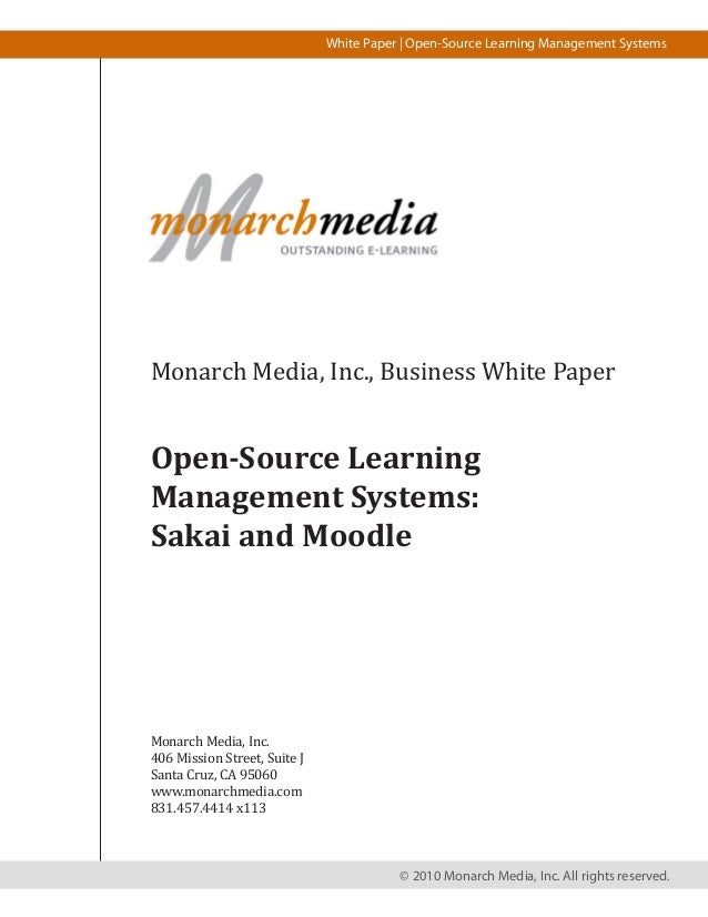 White Paper | Open-Source Learning Management SystemsMonarch Media, Inc., Business White PaperOpen-Source LearningManageme...