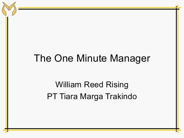 The One Minute Manager    William Reed Rising  PT Tiara Marga Trakindo