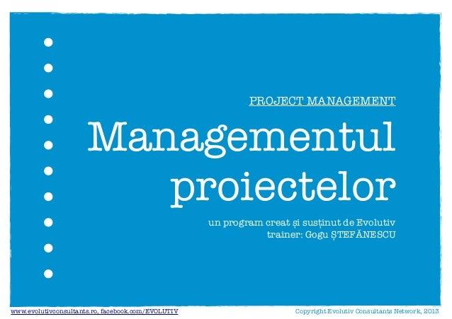 Managementul proiectelor (Evolutiv)