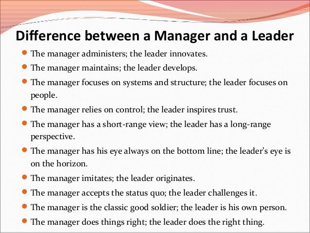 Manager vs Leader Images And a Leader The Manager