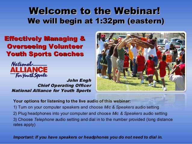Welcome to the Webinar!Welcome to the Webinar! We will begin at 1:32pm (eastern)We will begin at 1:32pm (eastern)    Your ...