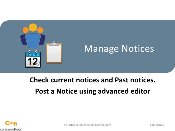 Manage Notices<br />Check current notices and Past notices.<br />Post a Notice using advanced editor<br />All Rights Reser...