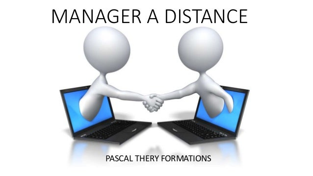 MANAGER A DISTANCE PASCAL THERY FORMATIONS
