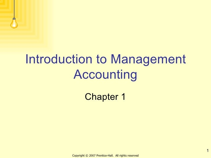 Introduction to Management Accounting Chapter 1