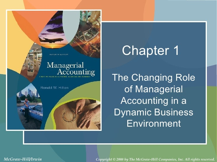 Chapter 1 The Changing Role of Managerial Accounting in a Dynamic Business Environment