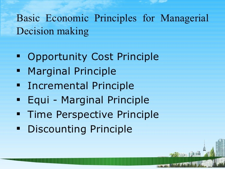 incremental principle of managerial economics 2018-6-8  equi-marginal principle in managerial economics deals with the allocation of the available resource among the alternative activities.