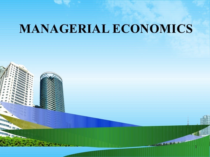 Managerial economics ppt @ mba 2009