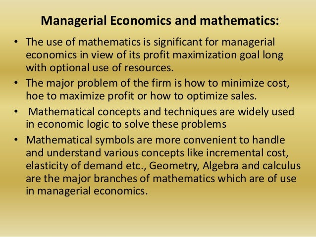profit maximization in managerial economics Definition of profit maximization: the ability for company to achieve a maximum  profit with low operating expenses.