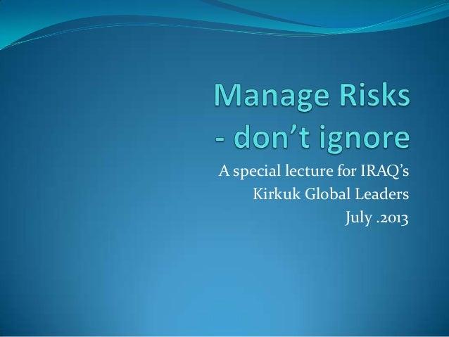 Manage risks