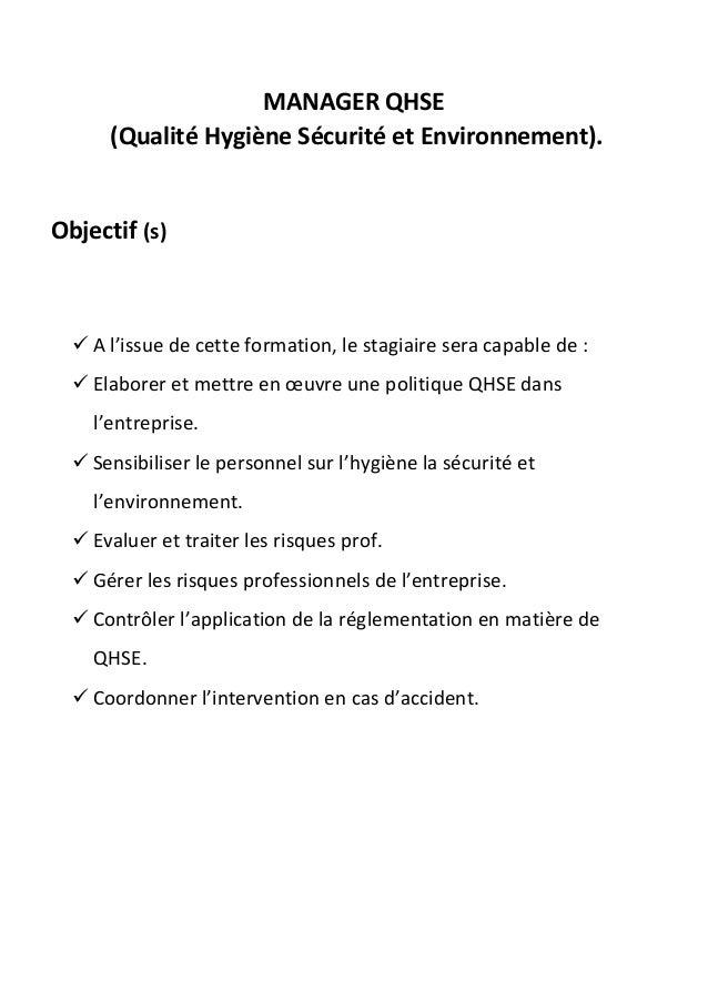 MANAGER QHSE      (Qualité Hygiène Sécurité et Environnement).Objectif (s)   A l'issue de cette formation, le stagiaire s...