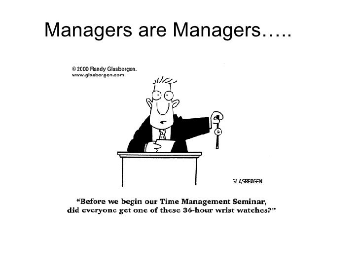 Managers are Managers…..