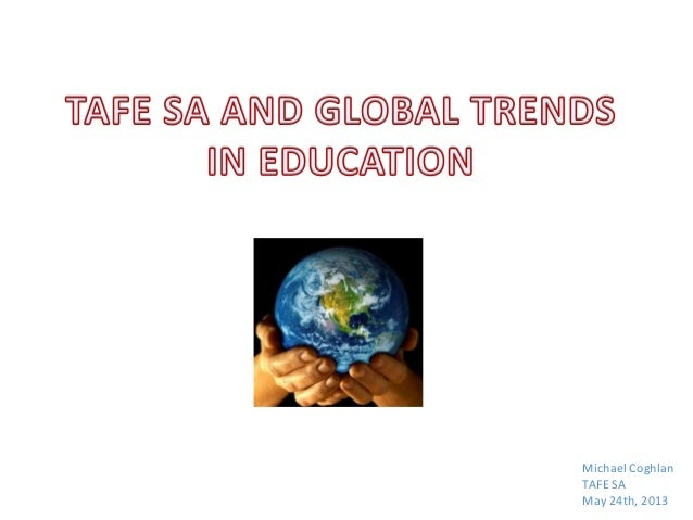 TAFE SA and Global Trends in Education