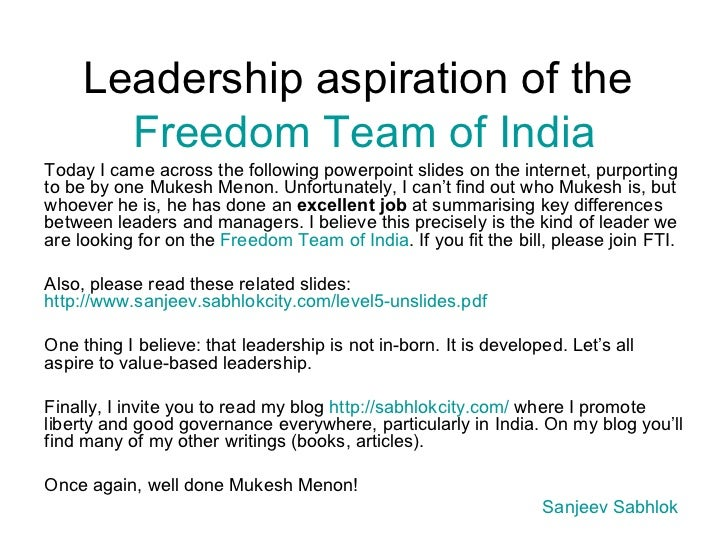 Leadership aspiration of the  Freedom Team of India Today I came across the following powerpoint slides on the internet, p...