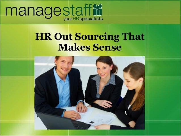 HR Out Sourcing That Makes Sense