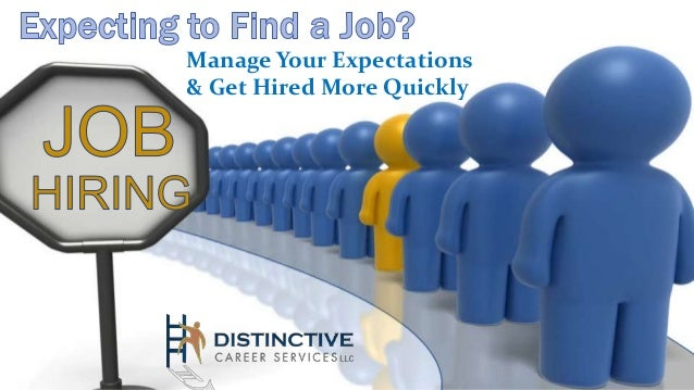 Manage Your Expectations & Get Hired More Quickly