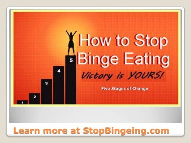 Learn more at StopBingeing.com