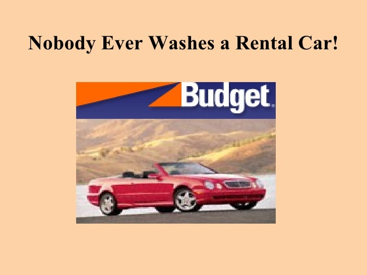 Nobody Ever Washes a Rental Car!