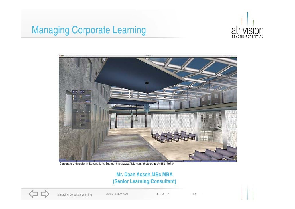 Managing Corporate Learning            Corporate University in Second Life. Source: http://www.flickr.com/photos/oque/4480...