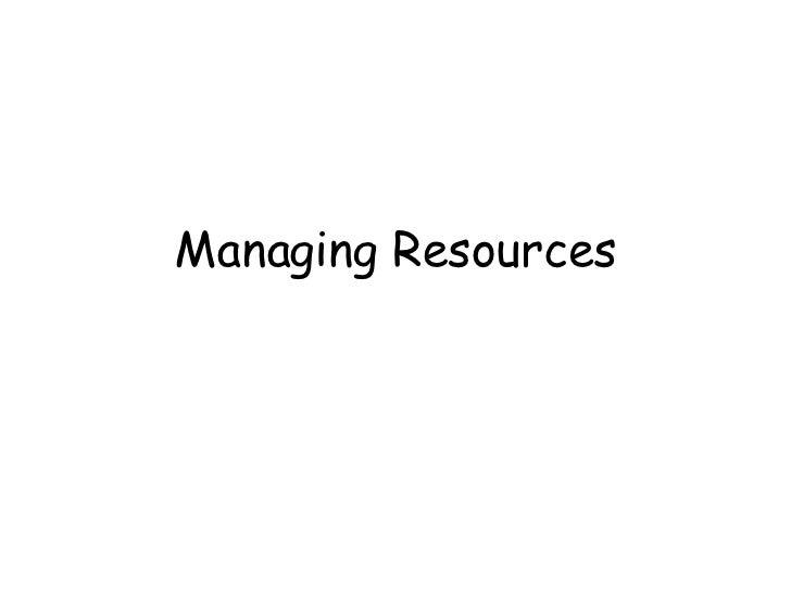 Managing Resources Lesson 1