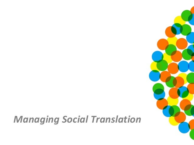 Managing Social Translation
