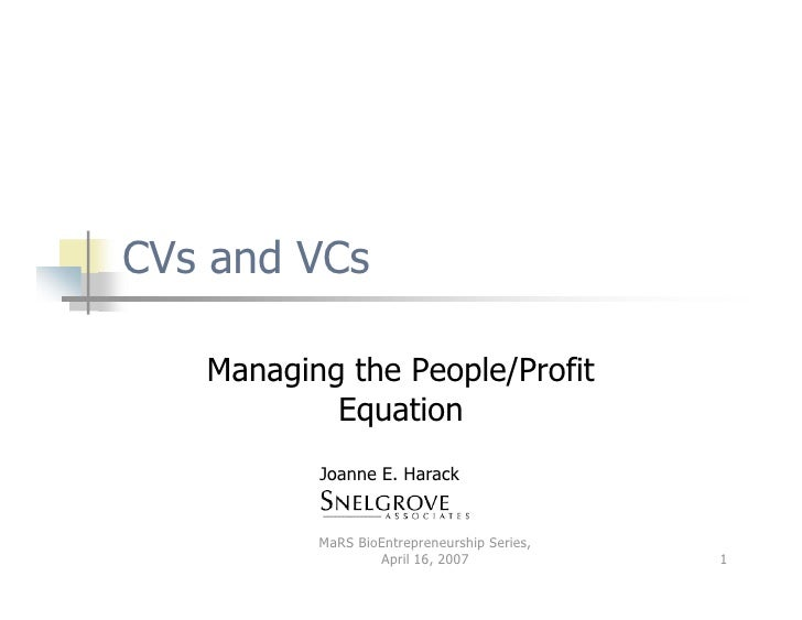 CVs and VCs: Managing the People/Profit Equation