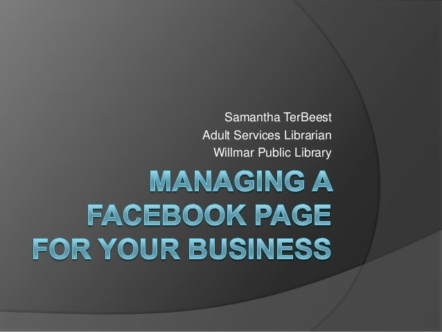 Managing a facebook page for your business