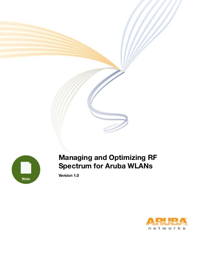 Managing and Optimizing RF Spectrum for Aruba WLANs