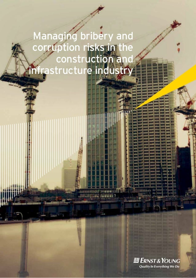 Managing bribery andcorruption risks in theconstruction andinfrastructure industry