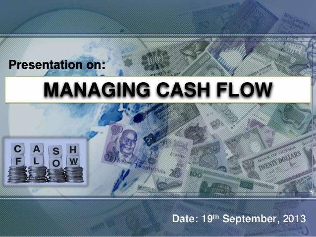 Managing cash flow, Slide Presentation