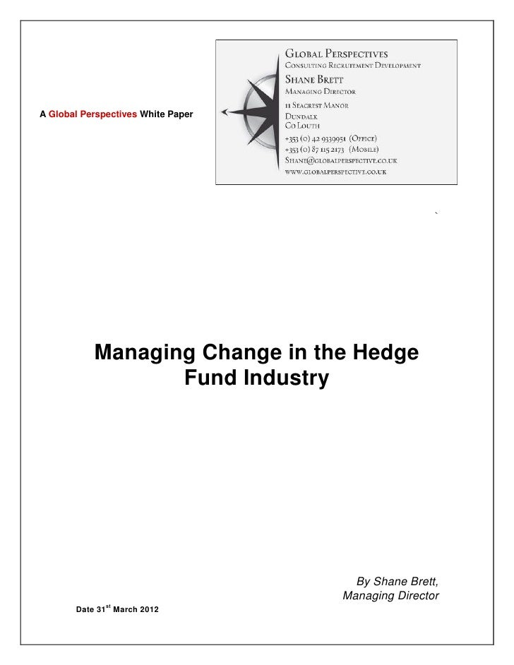 A Global Perspectives White Paper                                                    `           Managing Change in the He...