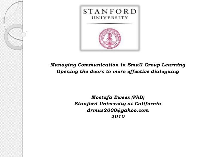 Managing Communication in Small Group Learning Opening the doors to more effective dialoguing