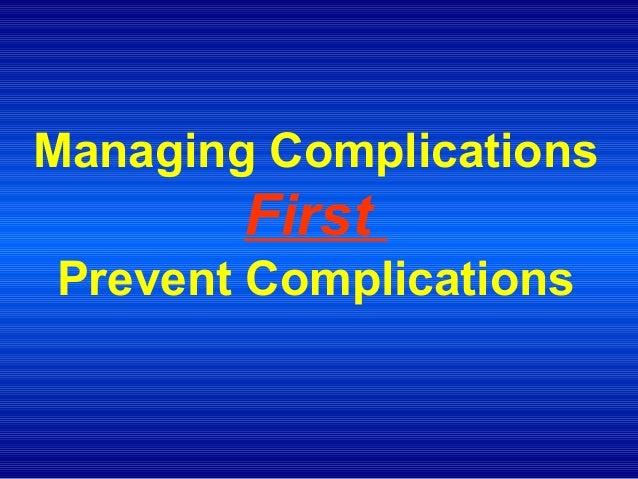 Managing complications v4