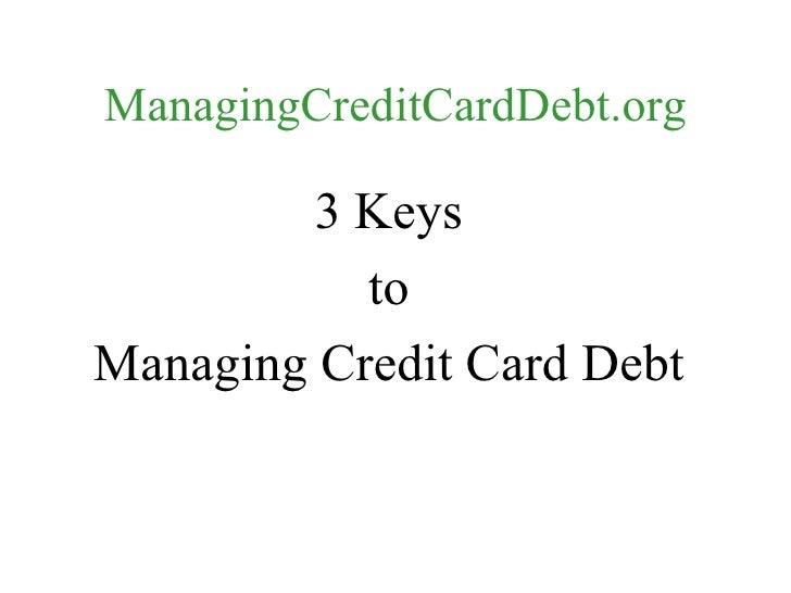 3 Keys to Managing Credit Card Debt