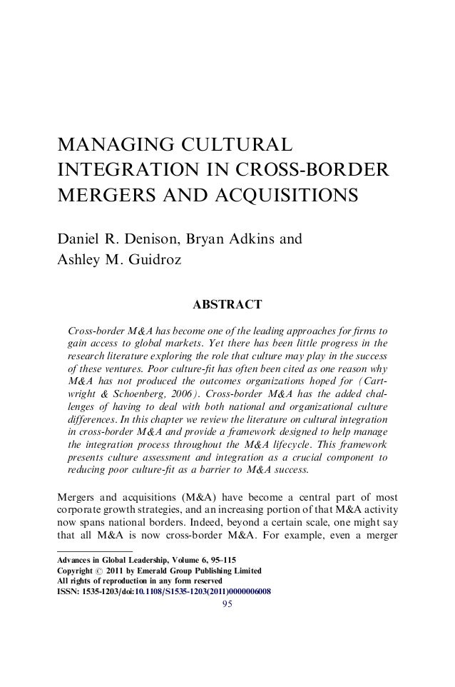 MANAGING CULTURALINTEGRATION IN CROSS-BORDERMERGERS AND ACQUISITIONSDaniel R. Denison, Bryan Adkins andAshley M. Guidroz  ...