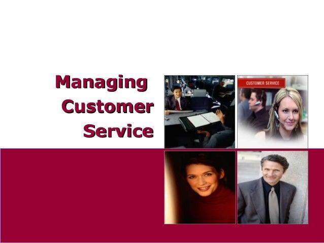 Managing customer service