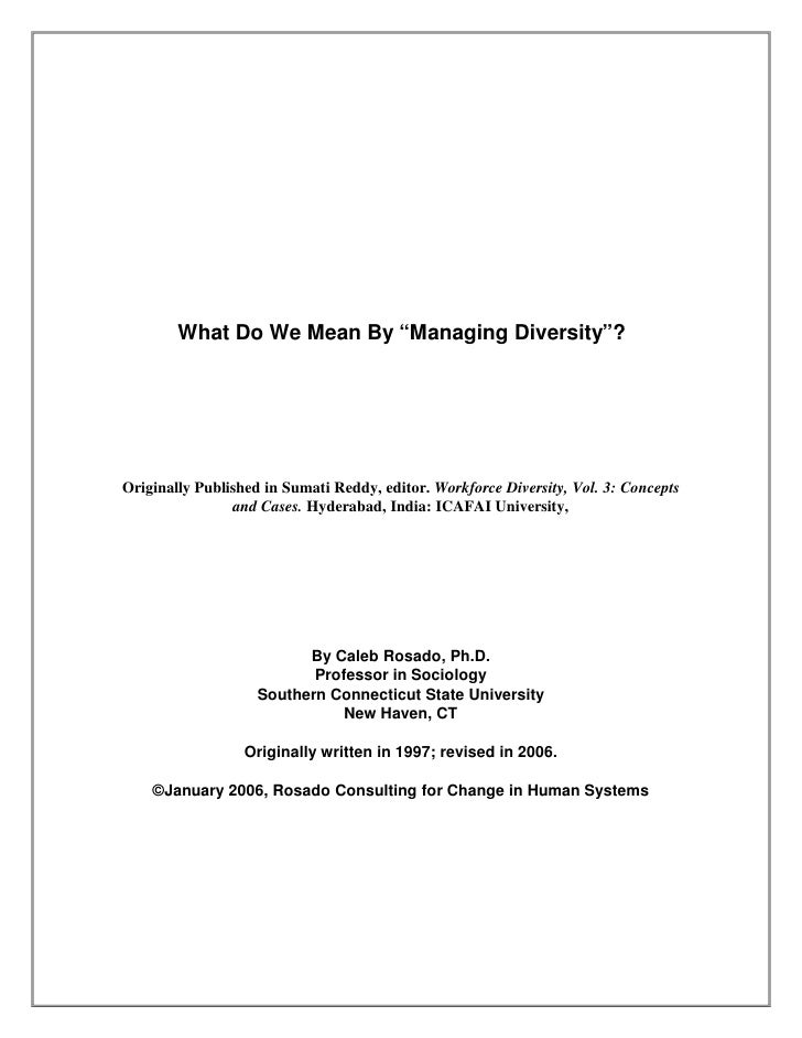 "What Do We Mean By ""Managing Diversity""?Originally Published in Sumati Reddy, editor. Workforce Diversity, Vol. 3: Concept..."